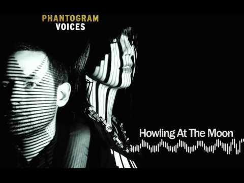 Phantogram - Howling At The Moon