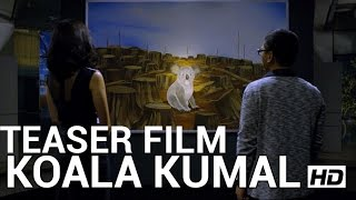 Video Teaser film KOALA KUMAL (di bioskop Lebaran 2016) download MP3, 3GP, MP4, WEBM, AVI, FLV Oktober 2018