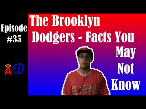 Episode 35: The Brooklyn Dodgers - Facts You May Not Know