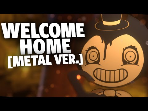 WELCOME HOME [Metal Ver.] (Bendy and the Ink Machine) - Cover by Caleb Hyles