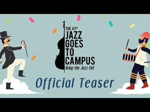 The 41st Jazz Goes To Campus Official Video Trailer Mp3
