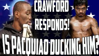 Terence Crawford Responds to Manny Pacquiao Ducking Him!