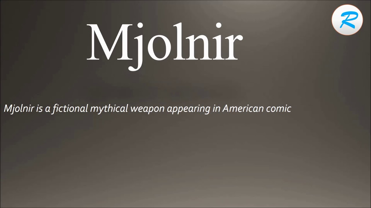 How to pronounce Mjolnir
