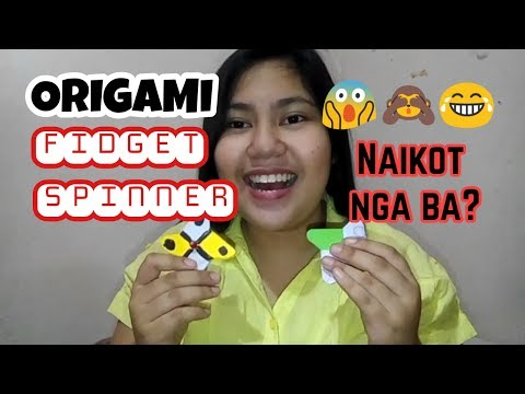 Origami Fidget Spinner? Naikot naman ba? - how to make and tips and hints how will it work better.