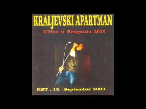 Kraljevski Apartman - Znak zveri (KST 2003. live)