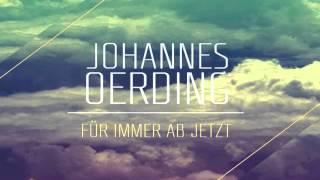 Johannes Oerding  - Für immer ab jetzt - Pianobegleitung