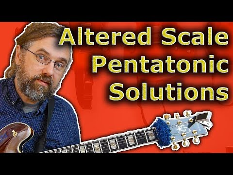 Altered Scale - 3 Great Pentatonic Solutions (Easy And Powerful)