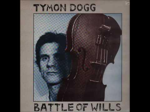 Tymon Dogg  -  Battle Of Wills