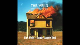 The Veils - Candy Apple Red