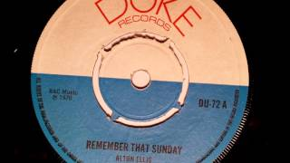 Alton Ellis Remember That Sunday - Duke