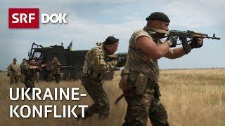 Ukraine – Ein zerrissenes Land im Krieg   Doku   SRF DOK