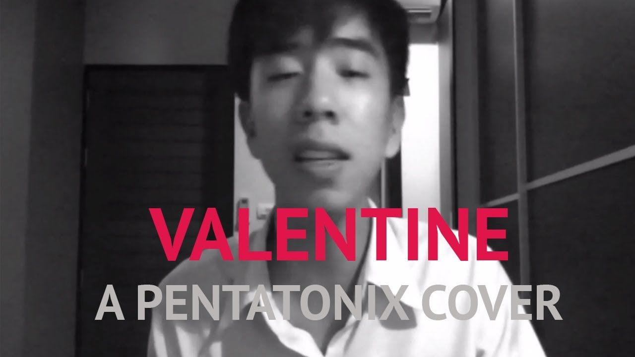Download Valentine - A Pentatonix Cover by Nontree