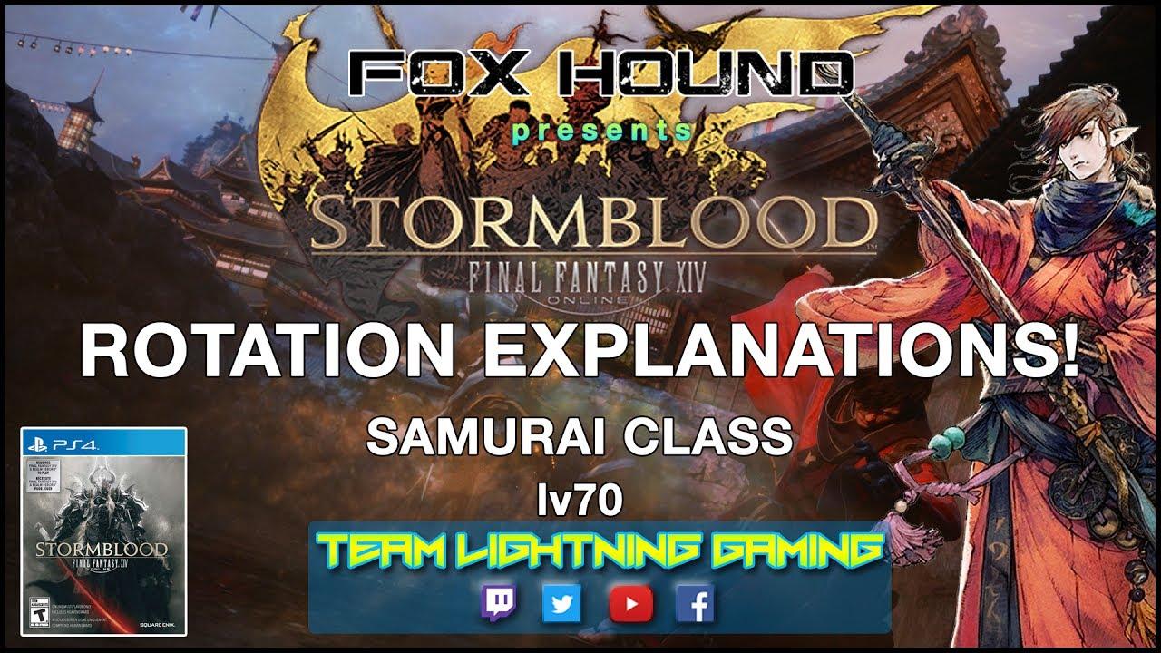 FFXIV Stormblood: SAM Lvl  70 Rotation Explanations - Fox Hound