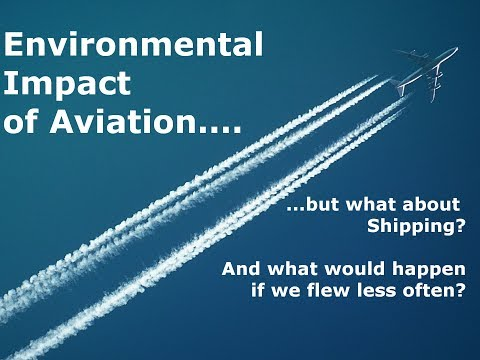 Environmental Impact Of Aviation Emissions & CO2 On Climate Change