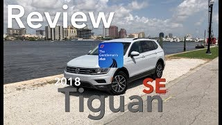 ALL-NEW 2018 VW TIGUAN SE - REVIEW  -OVERVIEW- EXTERIOR - INTERIOR - TECHNOLOGY