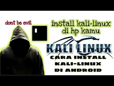 Cara Install Kalilinux Di Android