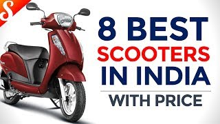 8 Best Scooters to buy in 2018 with Price