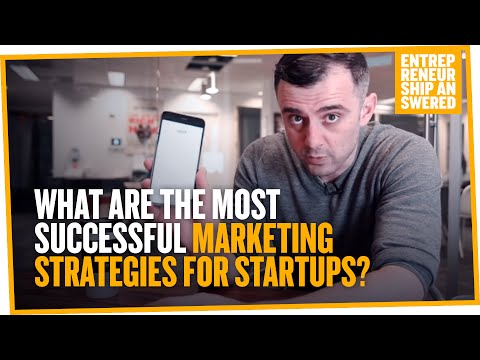 What Are the Most Successful Marketing Strategies for Startups?