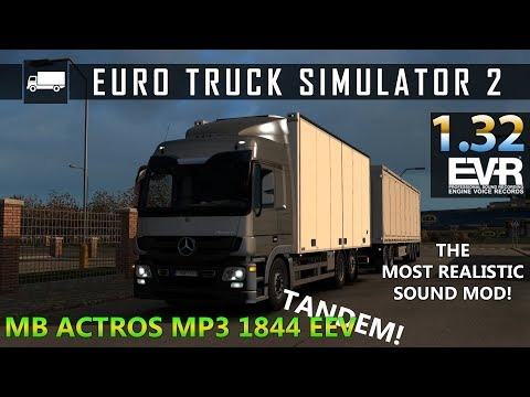 ETS2 1.32 - Most Realistic Sound Mercedes Benz Actros MP3 byCapital - Sound by Engine Voice Records