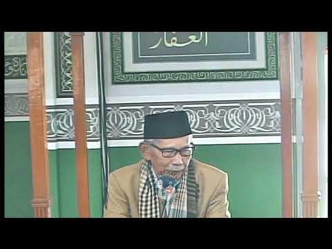 Khutbah Jumat, 19/10/2018 - KH. Nasroul Hamzah