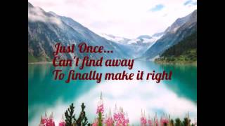 Just Once with Lyrics By:James Ingram