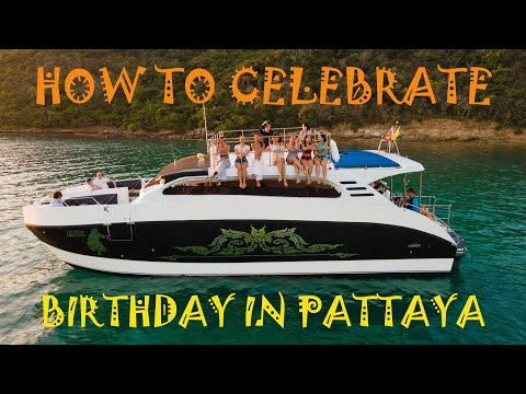 How to celebrate your birthday in Pattaya? Rent a boat for Pattaya boat party with Pattaya Boat Hire