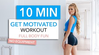 10 MIN GET MOTIVATED WORKOUT / fun routine to get your booty off the sofa I Pamela Reif
