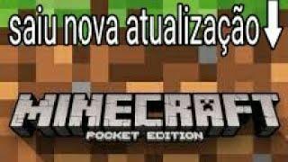 Saiuuuuuu nova atualização do minecraft pocket edition 1.1 oficial download
