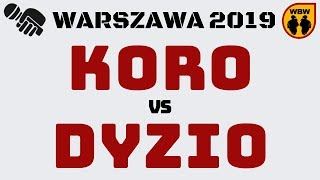 KORO vs DYZIO WBW2K19 Warszawa (1/4) Freestyle Battle