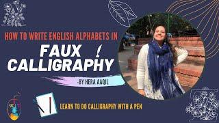 Learn Faux Calligraphy | All Alphabets Explained