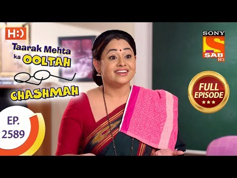 Taarak Mehta Ka Ooltah Chashmah – Ep 2589 – Full Episode – 30th October, 2018