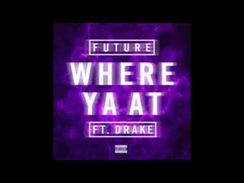 Future - Where Ya At (ft Drake) [1 Hour] With Lyrics