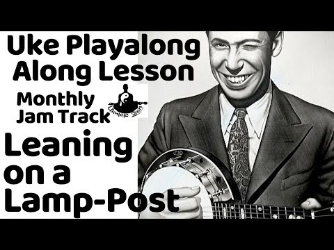 """ukulele-lesson:-""""leaning-on-a-lamp-post""""-