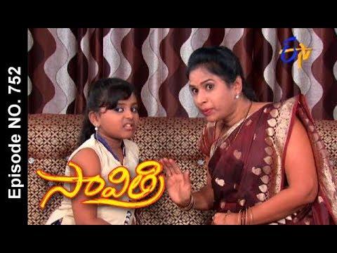 Savithri | 29th  August 2017| Full Episode No 752 | ETV Telugu