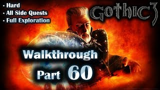 Gothic 3 Enhanced Edition Walkthrough Part 60 (Hard + All Side Quests + Full Exploration)