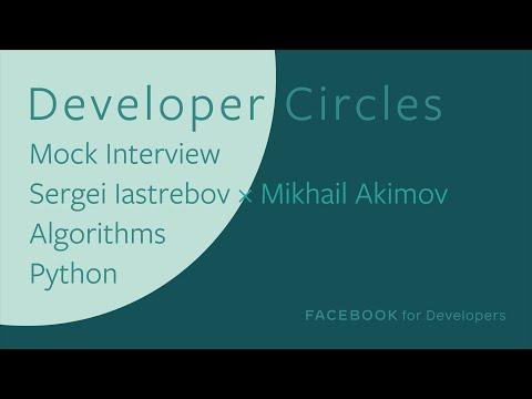 Mock Interview - Sergei Iastrebov x Mikhail Akimov - Algorithms - Python