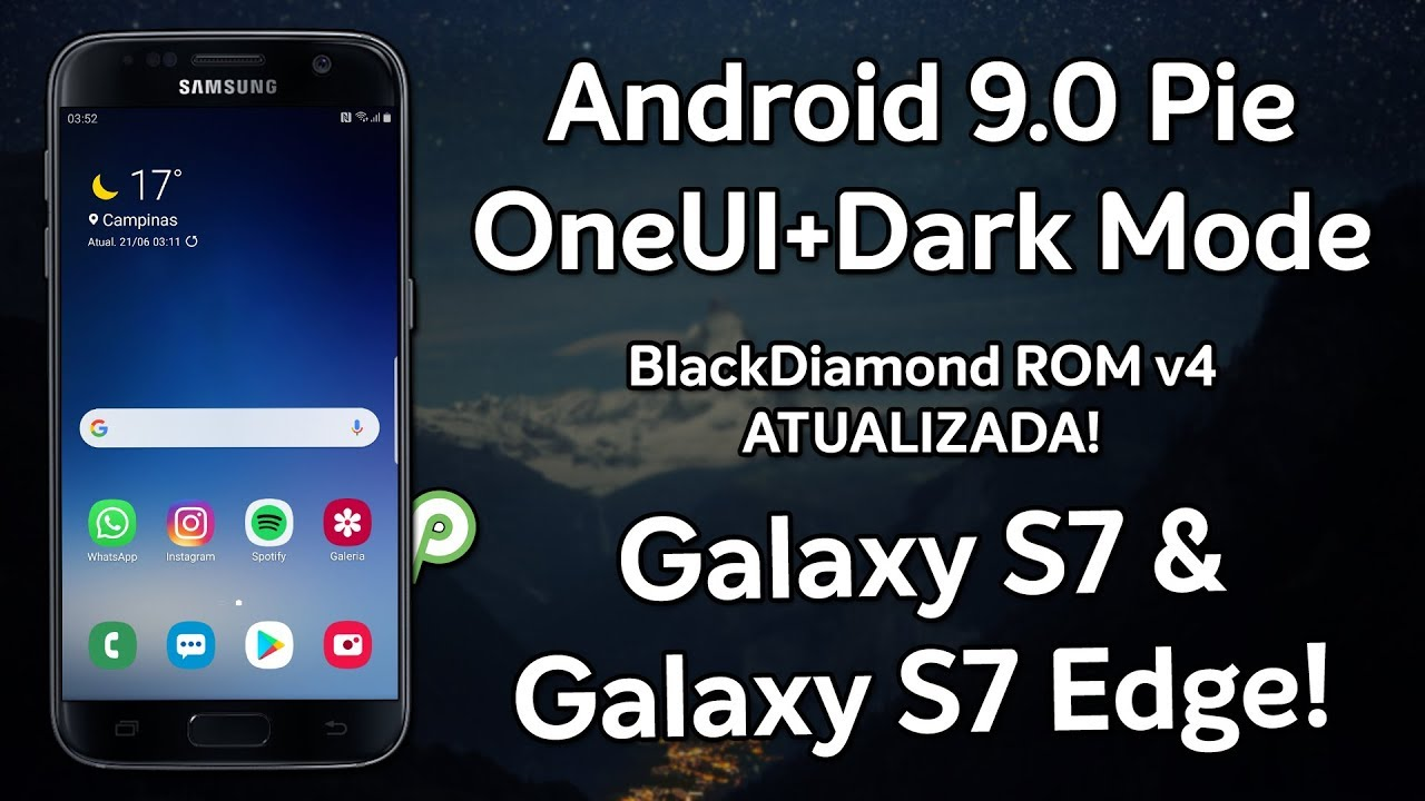 Android 9 0 Pie with OneUI and Dark Mode for Galaxy S7/S7 Edge! |  BlackDiamond ROM v4 0 UPDATED!