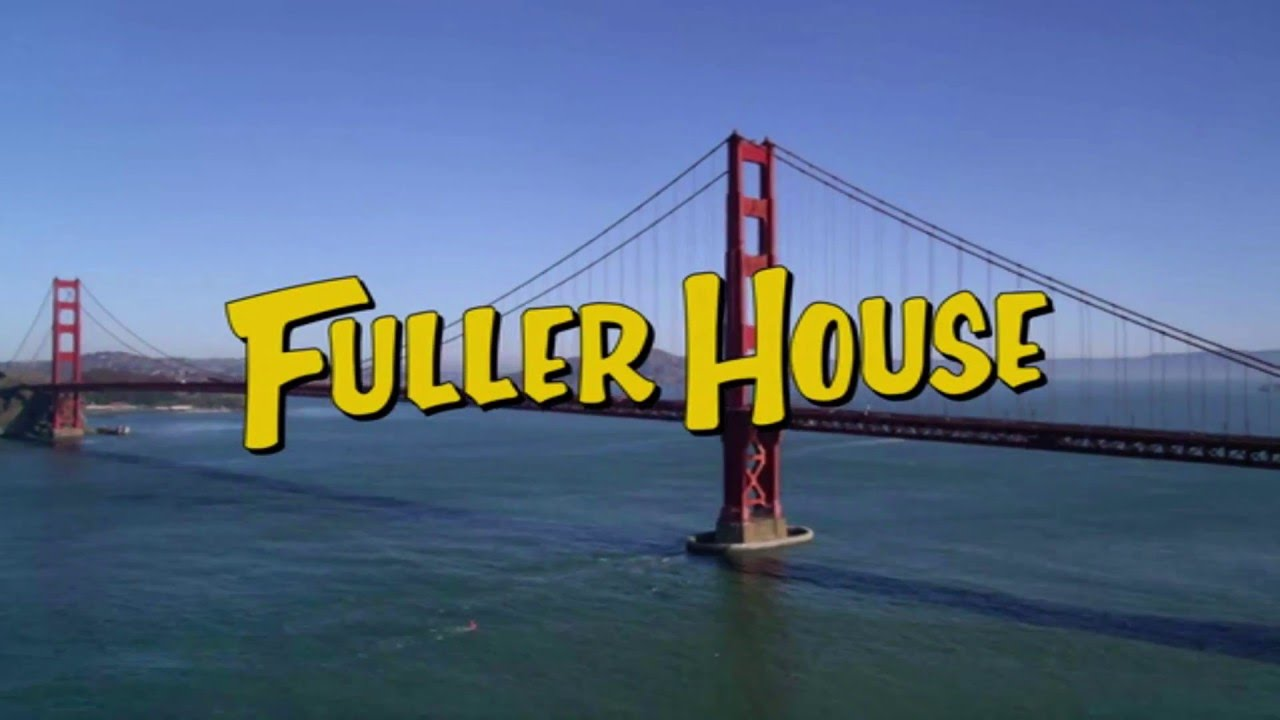 fuller house theme song everywhere you look opening credits youtube