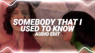 somebody that i used to know - gotye ft. kimbra [edit audio]