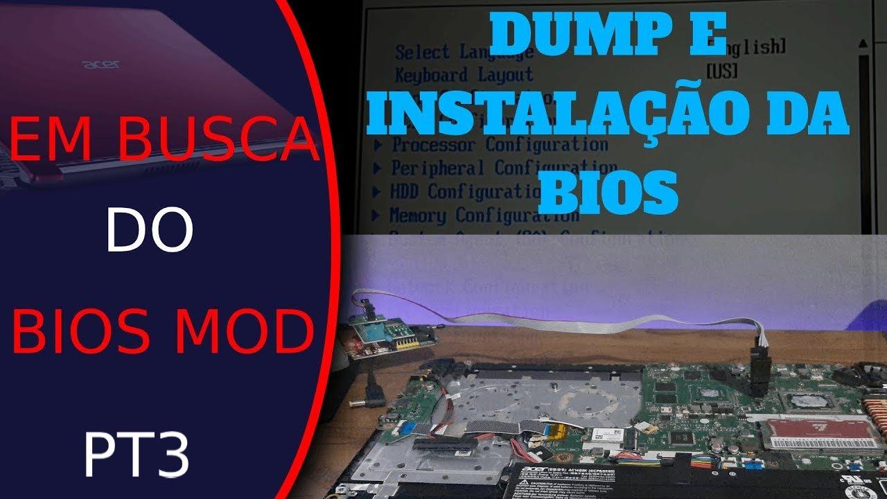 Em busca do BIOS MOD: Colocando em prática o BIOS MOD (Aspire 5 A515 41G)