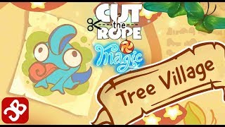 Cut the Rope: Magiс - Tree Village (By ZeptoLab) - 3 Star Walkthrough