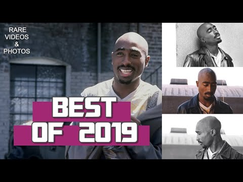 Best Of 2Pac 2019: New Videos & Pictures (2019 Tupac Shakur Year In Review)