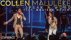 Collen Maluleke ft Mmatema Moremi - Speak A Word - Gospel Praise & Worship Song