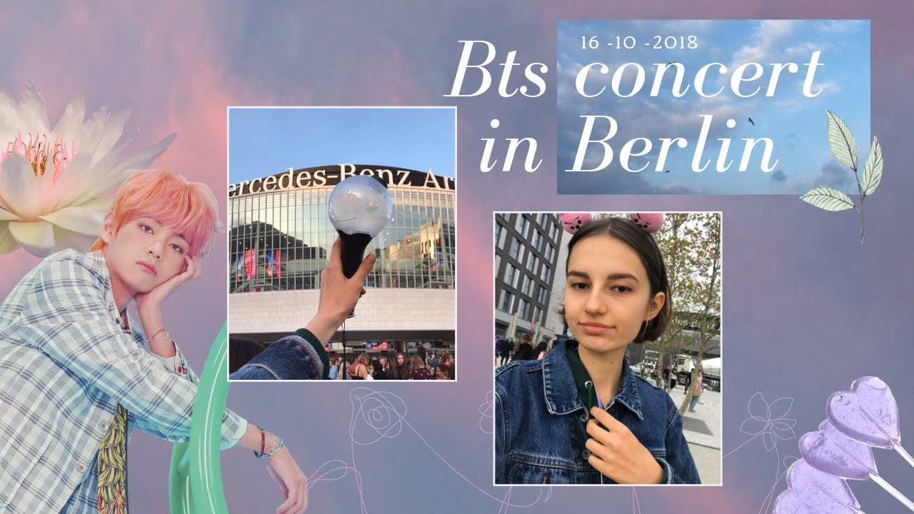 BTS LOVE YOURSELF WORLD TOUR - BERLIN 2018