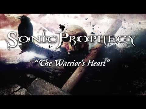 SONIC PROPHECY - The Warriors Heart (Lyric Video)