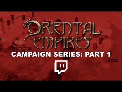 Oriental Empires   Mongolian Campaign Pt. 1