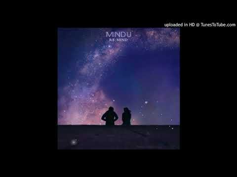 Unduh lagu [Audio/MP3] Mind U - What Was That (그게 뭐라고) [Mini Album - RE:MIND] Mp3 terbaru