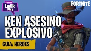 KEN EXPLOSIVE ASSEMBLY, NINJA TO MELEE FORTNITE SAVE THE WORLD SPANISH HEROES GUIDE