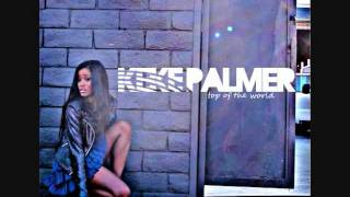 KeKe Palmer - Top of The World FULL (Download/Lyrics)