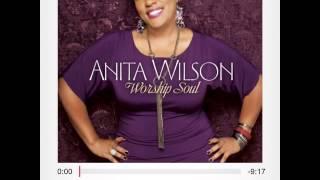 Anita Wilson - Jesus will